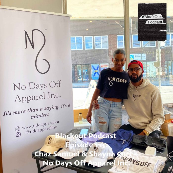 Episode 113: Chaz Samuel and Shayna Cort – Founders No Days Off Apparel Inc.