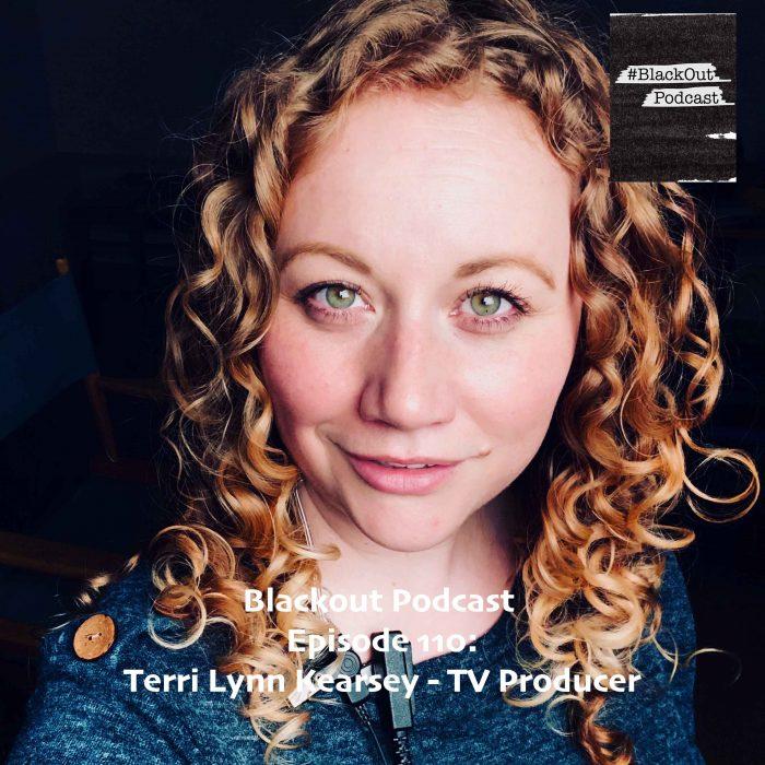 Episode 110: Terri Lynn Kearsey – TV Producer | Host | AD | PM
