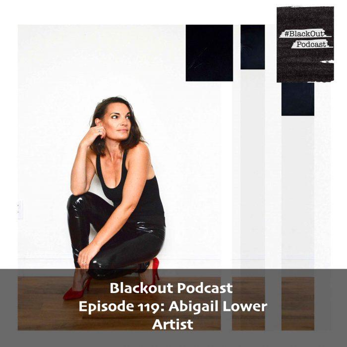 Episode 119: Abigail Lower – Artist