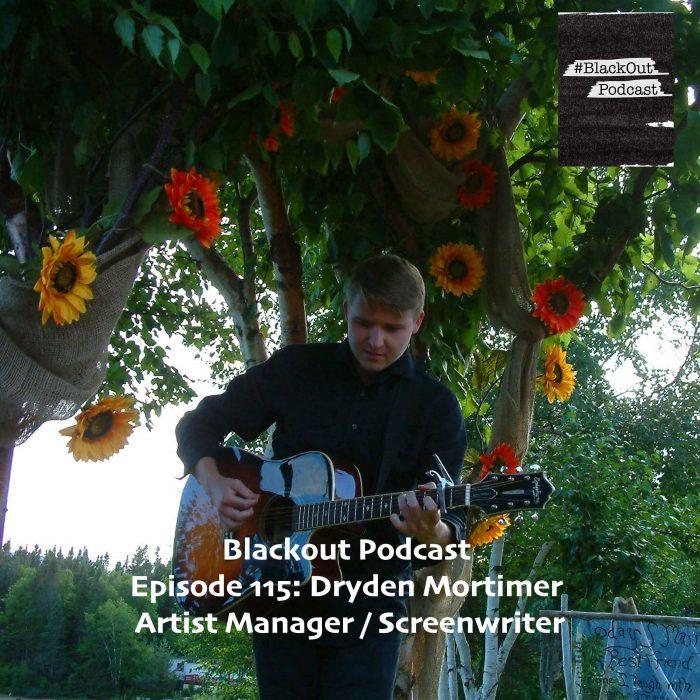 Episode 115: Dryden Mortimer – Artist Manager / Screenwriter