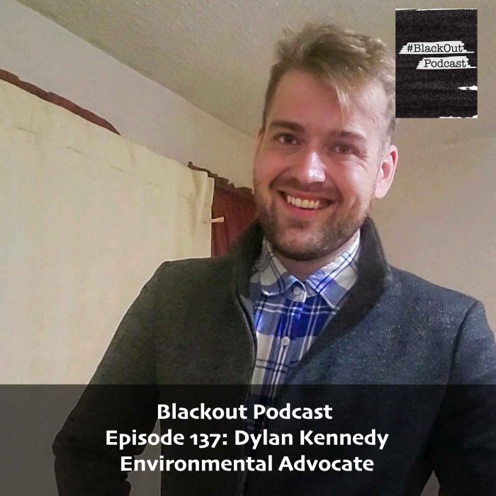 Episode 137: Dylan Kennedy – Environmental Advocate